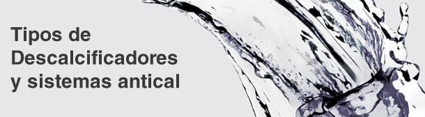 El mejor descalcificador de agua para casa y tipos